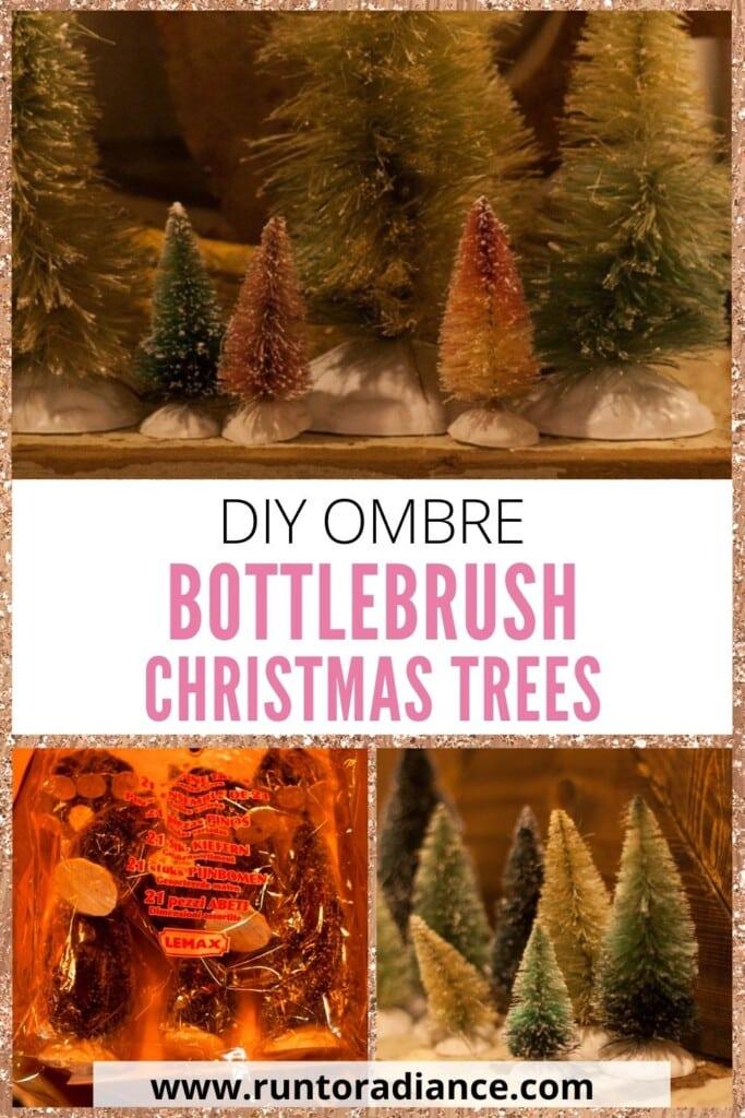 DIY Ombre Bottle Brush Christmas Trees