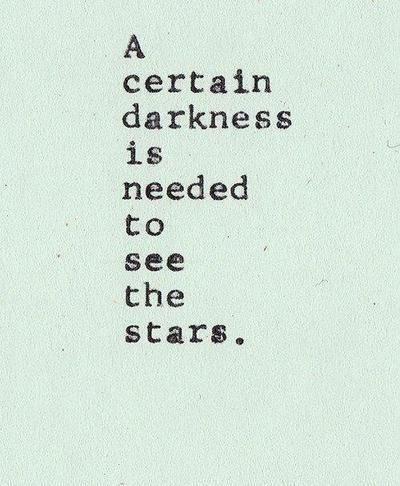 darkness needed to see the stars