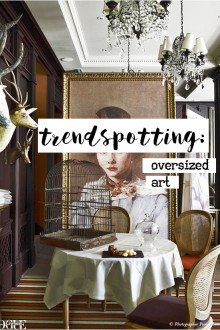 Trendspotting: Oversized Art