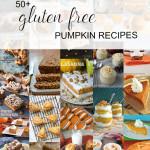 50+ Gluten Free Pumpkin Recipes