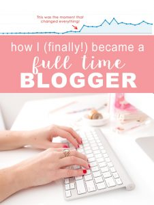 After 3 years of struggling on my own, I finally was able to leave my corporate job and become a full time blogger! If you are wondering how I was able to make money blogging, check this post out.