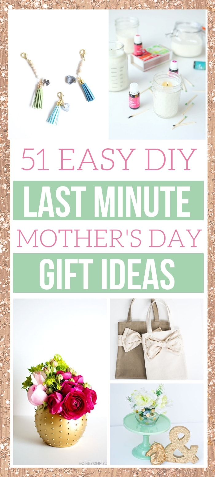51 Of The Easiest Diy Mother S Day Gifts That Mom Will Love