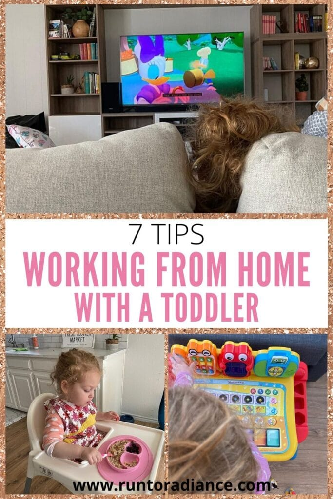 Pinterest Image for 7 Tips for Working from Home with a Toddler